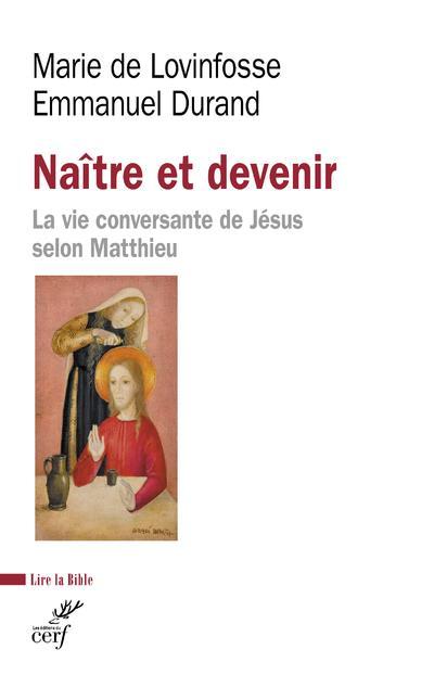 NAITRE ET DEVENIR : LA VIE CONVERSANTE DE JESUS SELON MATTHIEU