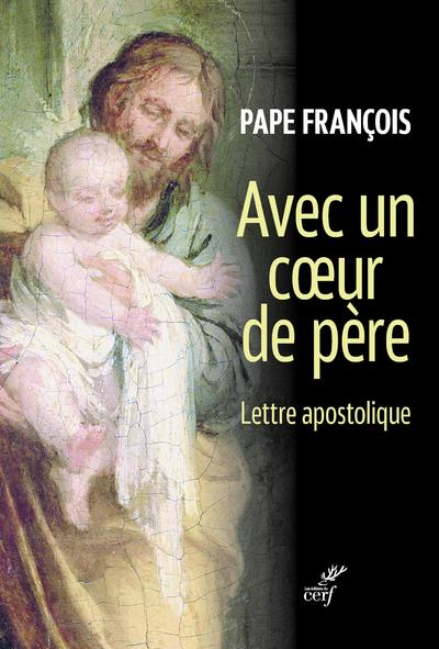 AVEC UN COEUR DE PERE - LETTRE APOSTOLIQUE