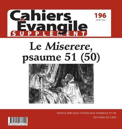CAHIERS EVANGILE - NUMERO 196 SUPPLEMENT LE MISERERE, PSAUME 51 (50)