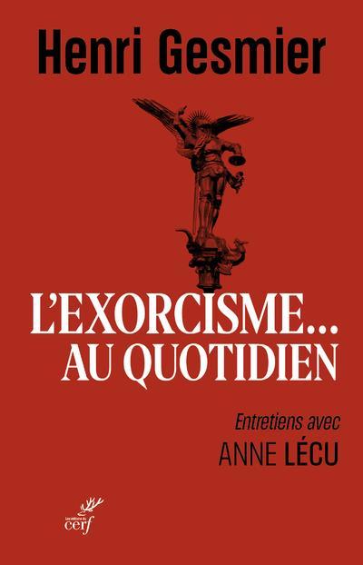 L-EXORCISME AU QUOTIDIEN