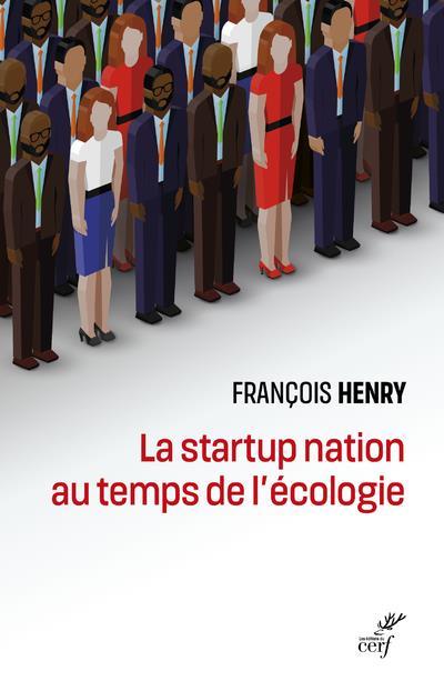 LA STARTUP NATION AU TEMPS DE L'ECOLOGIE