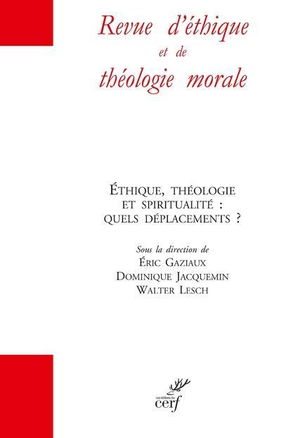 REVUE D'ETHIQUE ET DE THEOLOGIE MORALE HORS-SERIE (EDITION 2021)