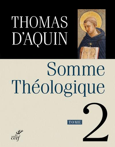 SOMME THEOLOGIQUE T.2
