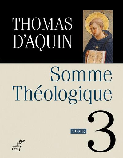 SOMME THEOLOGIQUE T.3