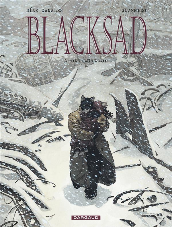 BLACKSAD  -  BLACKSAD T.2  -  ARCTIC-NATION DIAZ CANALES/GUARNID DARGAUD