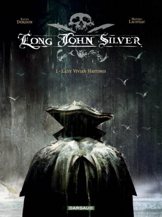 LONG JOHN SILVER T.1  -  LADY VIVIAN HASTINGS LAUFFRAY MATHIEU DARGAUD