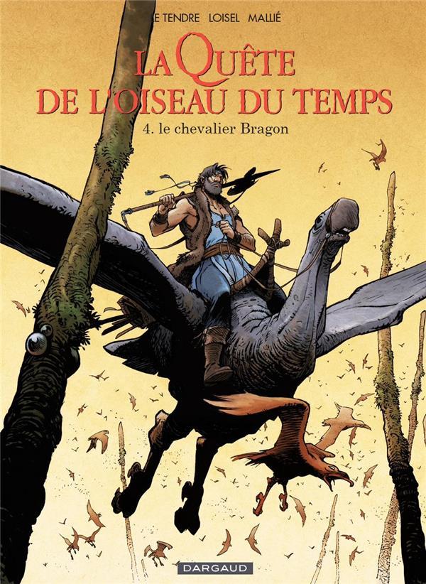 LA QUETE DE L'OISEAU DU TEMPS T4 LA QUETE DE L'OISEAU DU TEMPS AV LA QUETE (4) Mallié Vincent Dargaud