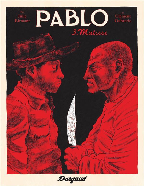 Pablo Matisse Vol.3 Oubrerie Clément Dargaud