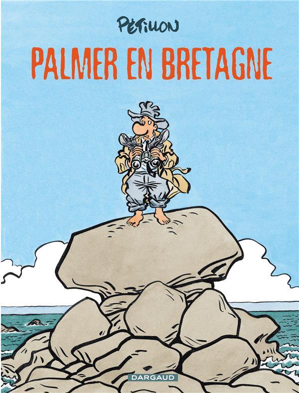 Jack Palmer Palmer en Bretagne Vol.15 Pétillon René Dargaud