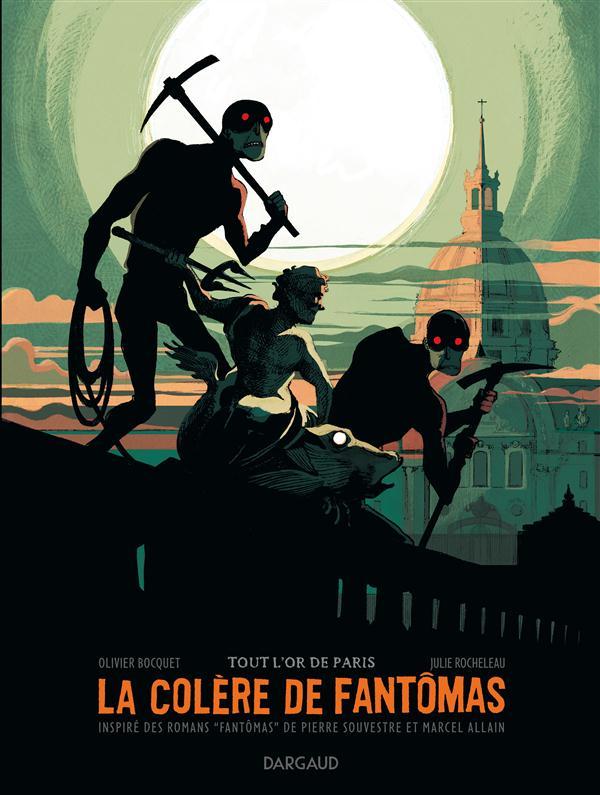 La colère de Fantômas Tout l'or de Paris Vol.2