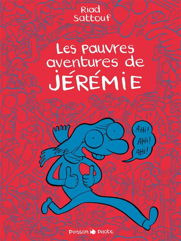 Les pauvres aventures de Jérémie Les jolis pieds de Florence Le pays de la soif Le rêve de Jérémie