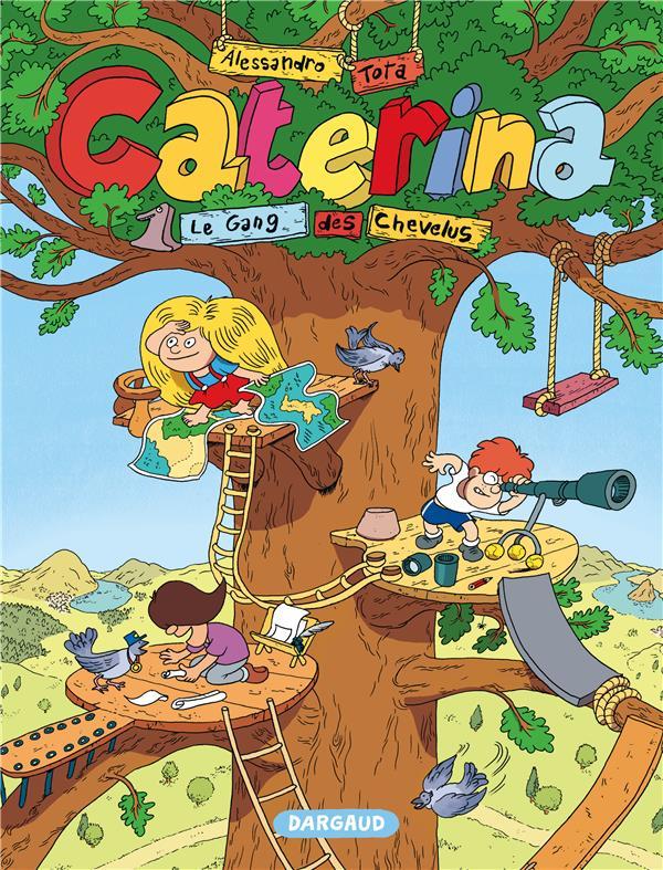 Caterina Le gang des chevelus Vol.1