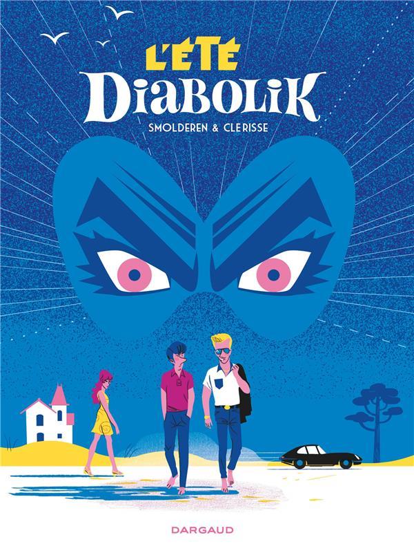 ETE DIABOLIK (L') - TOME 0 - L'ETE DIABOLIK