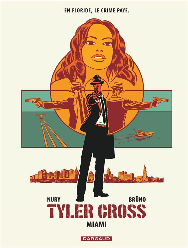 - TYLER CROSS - TOME 3 - MIAMI