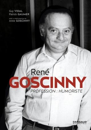 L'UNIVERS DE ... RENE GOSCINNY PROF.HUMORISTE VIDAL GUY DARGAUD