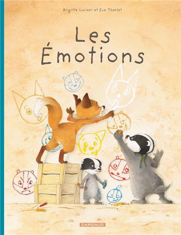 LA FAMILLE BLAIREAU-RENARD T.1  -  LES EMOTIONS