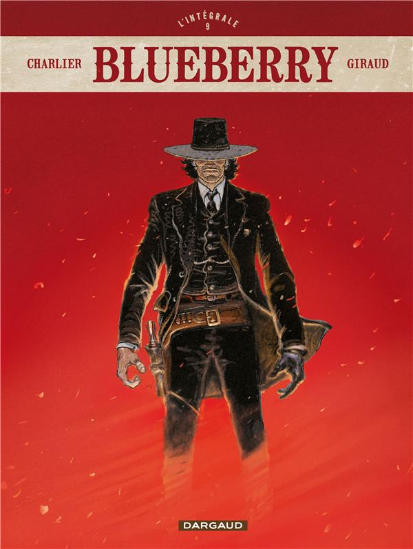 BLUEBERRY - INTEGRALES - TOME 9 - BLUEBERRY - INTEGRALE - TOME 9  DARGAUD