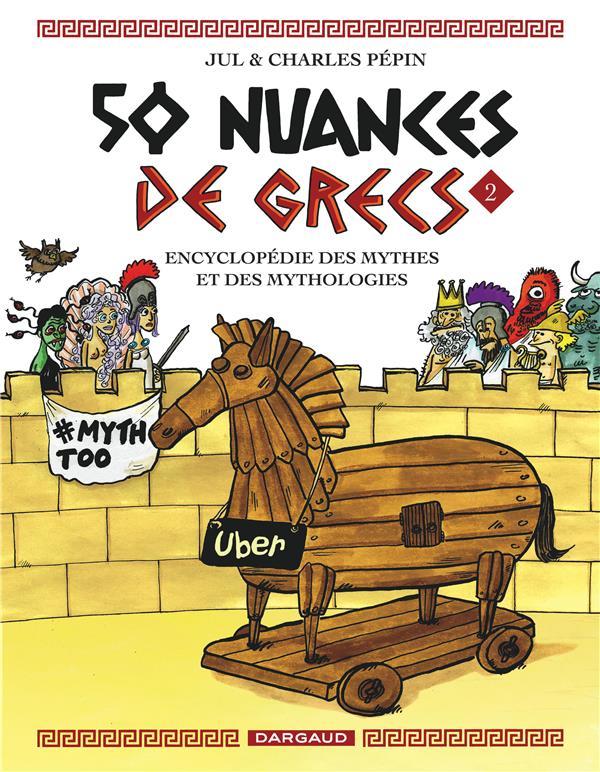 50 NUANCES DE GRECS T.2 PEPIN CHARLES/JUL DARGAUD