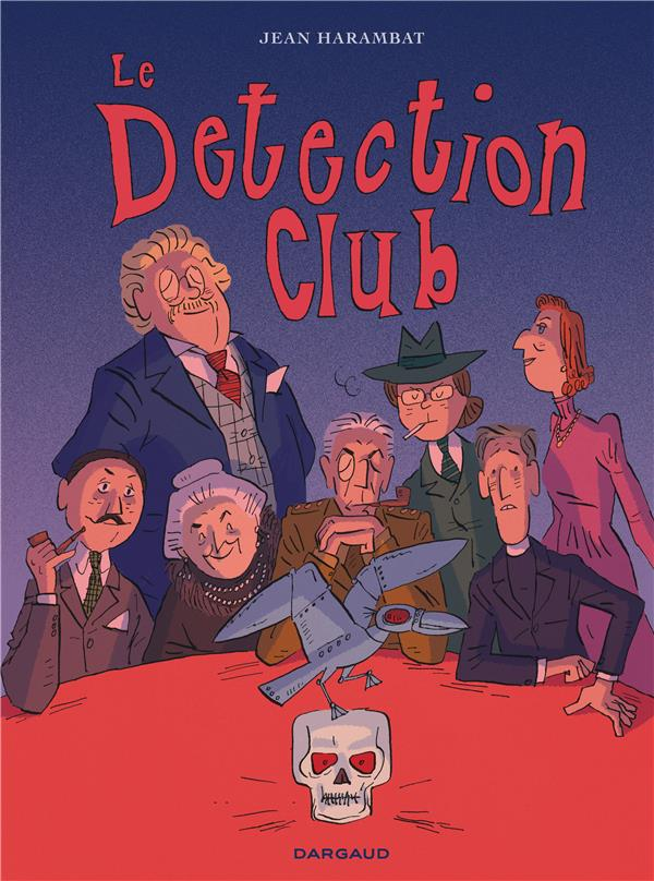 LE DETECTION CLUB - TOME 0 - LE DETECTION CLUB