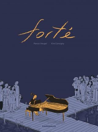 FORTE - TOME 0 - FORTE HEUGEL MANON DARGAUD
