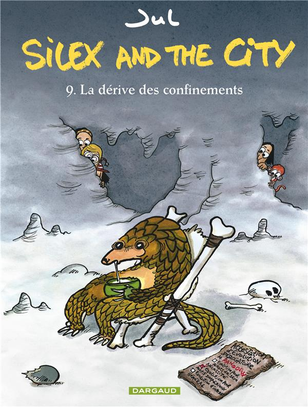SILEX AND THE CITY T.9  -  LA DERIVE DES CONFINEMENTS XXX NC