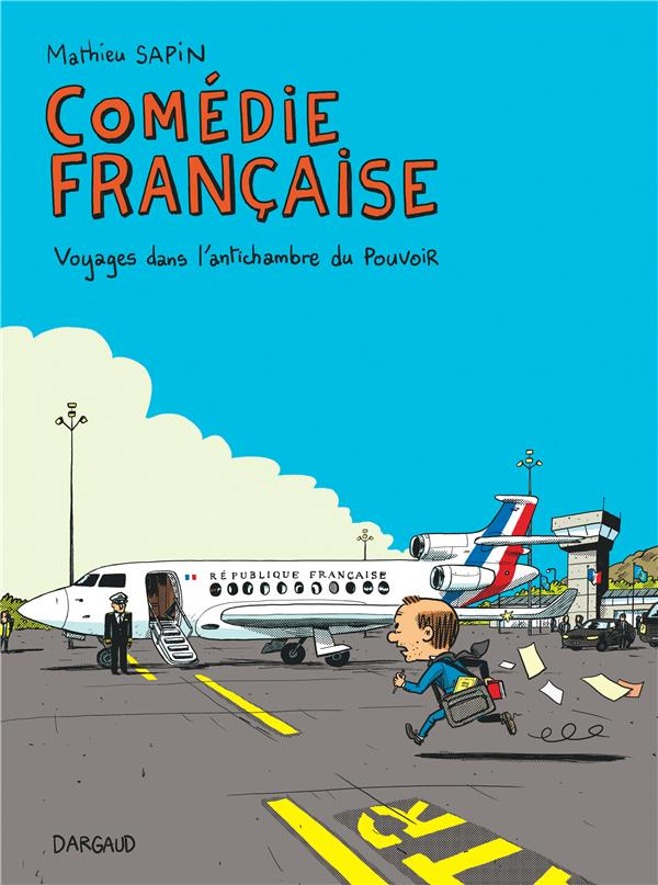 COMEDIE FRANCAISE  -  VOYAGES DANS L'ANTICHAMBRE DU POUVOIR XXX NC