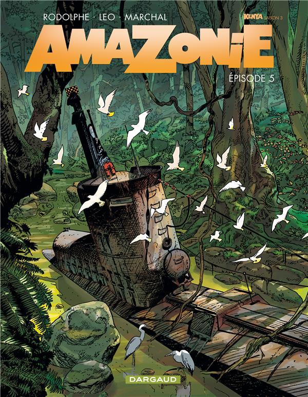 AMAZONIE T.5 LEO/RODOLPHE DARGAUD