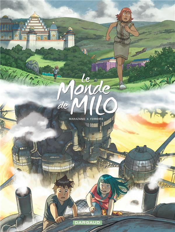LE MONDE DE MILO T.9  -  L'ESPRIT DE LA FORGE T.1