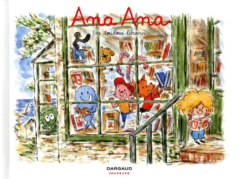 ANA ANA - T15 - ANA ANA - LES DOUDOUS LIBRAIRES ROQUES DOMINIQUE DARGAUD