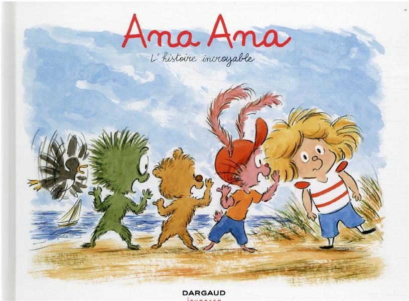 ANA ANA - TOME 18 - L-HISTOIRE INCROYABLE