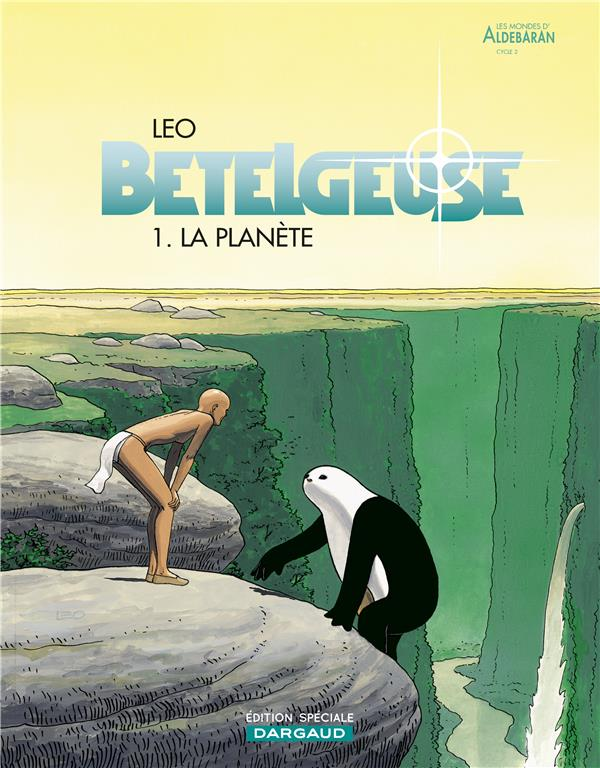 BETELGEUSE T.1  -  LA PLANETE