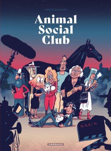 ANIMAL SOCIAL CLUB   DARGAUD