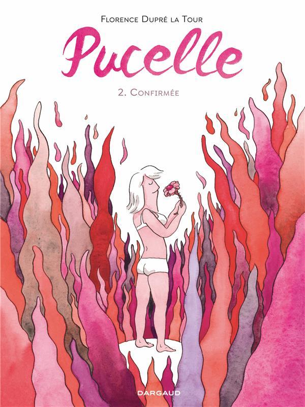 PUCELLE - TOME 2 - CONFIRMEE DUPRE LA TOUR FLOREN DARGAUD