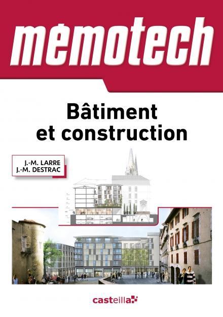MEMOTECH BATIMENT ET CONSTRUCTION 2015 LARRE JEAN-MARIE / DESTRAC Casteilla