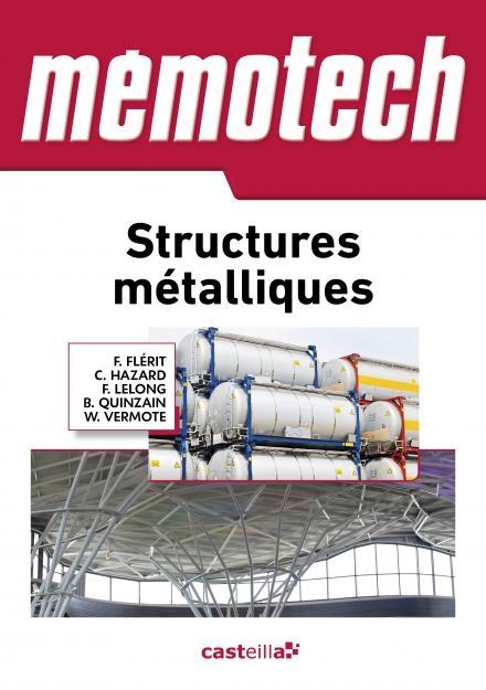 MEMOTECH STRUCTURES METALLIQUES 2015 HAZARD / LELONG / QUINZAIN Delagrave