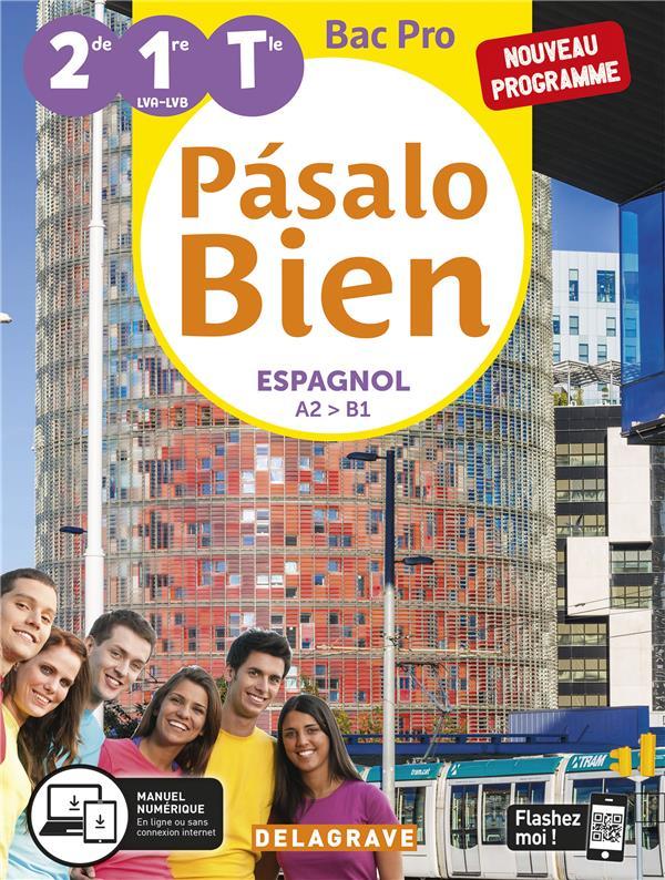 PASALO BIEN ESPAGNOL 2DE, 1RE, TLE BAC PRO (2020) - POCHETTE ELEVE  CALLIS, MONTSERRAT DELAGRAVE