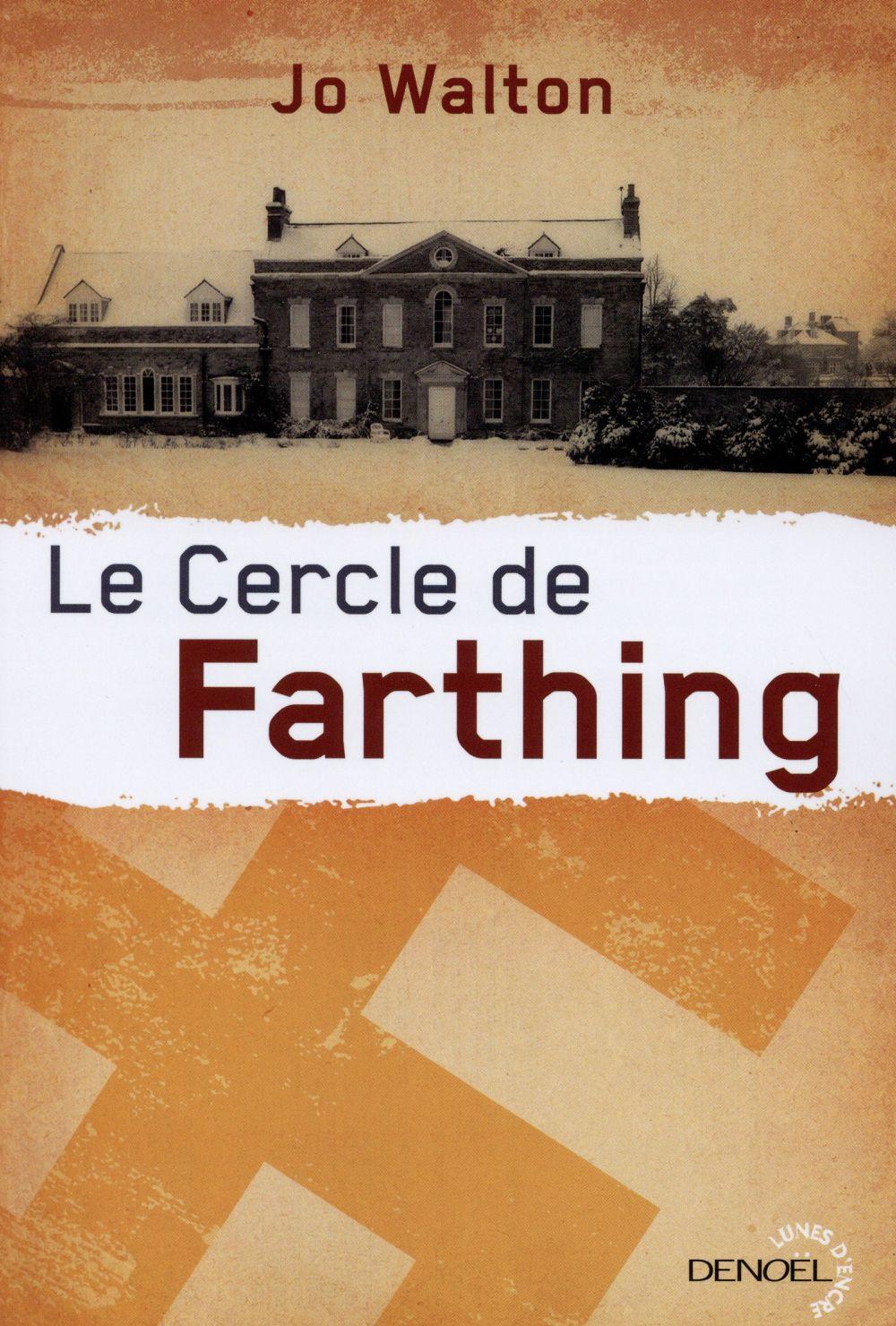 Subtil changement Le cercle de Farthing Vol.1