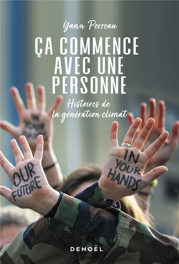 CA COMMENCE AVEC UNE PERSONNE  -  ANONYMAT, HISTOIRE(S) D'UNE CONTRE-CULTURE