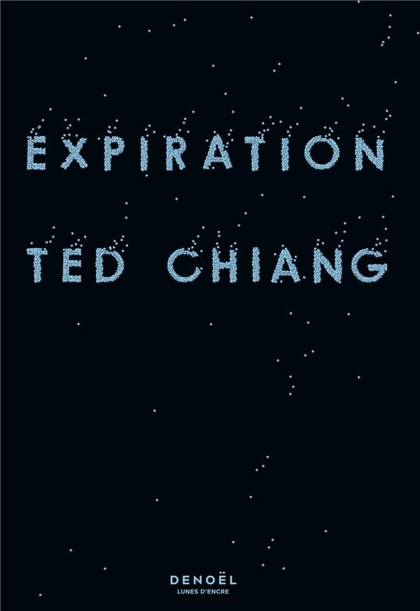 EXPIRATION CHIANG, TED CERF