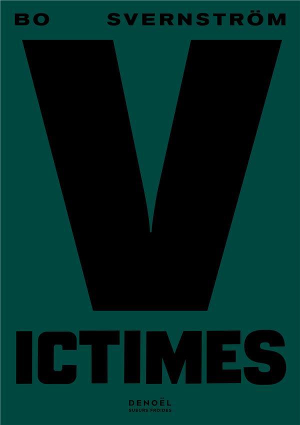 VICTIMES SVERNSTROM, BO CERF