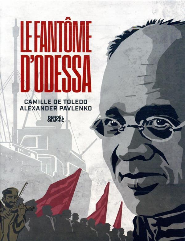 LE FANTOME D'ODESSA TOLEDO/PAVLENKO CERF
