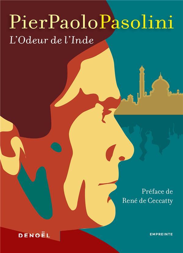 L'ODEUR DE L'INDE (EDITION 2020) PASOLINI, PIER PAOLO CERF