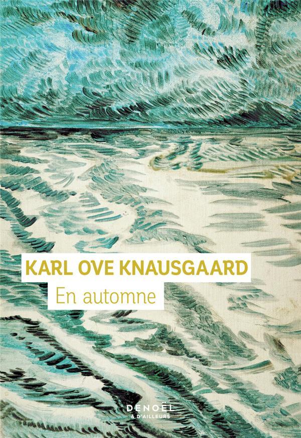 EN AUTOMNE KNAUSGAARD, KARL OVE CERF