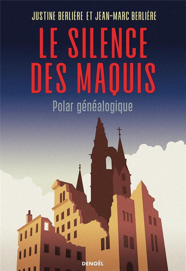 LE SILENCE DES MAQUIS - POLAR GENEALOGIQUE