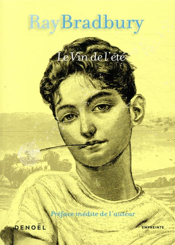 LE VIN DE L'ETE BRADBURY RAY CERF