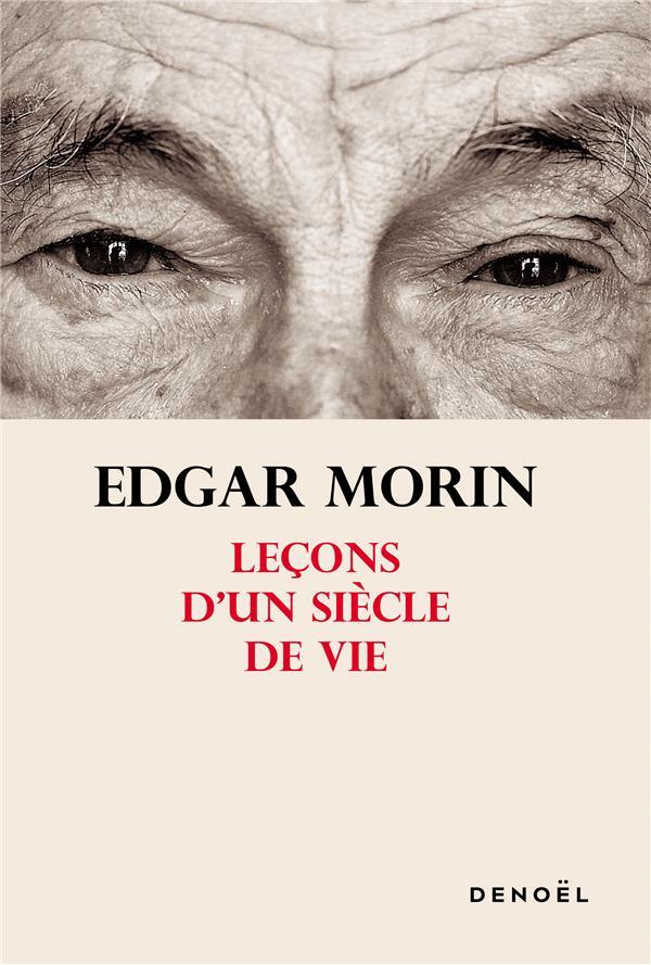 LECONS D'UN SIECLE DE VIE MORIN EDGAR CERF