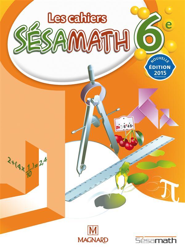 CAHIER SESAMATH 6E (2015) - CAHIER ELEVE