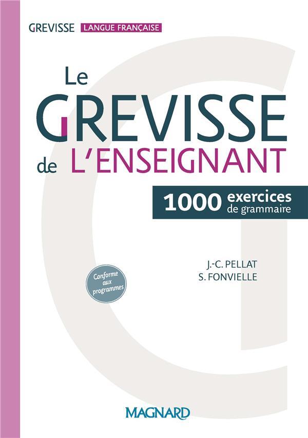 GREVISSE LANGUE FRANCAISE  -  LE GREVISSE DE L'ENSEIGNANT  -  1000 EXERCICES DE GRAMMAIRE