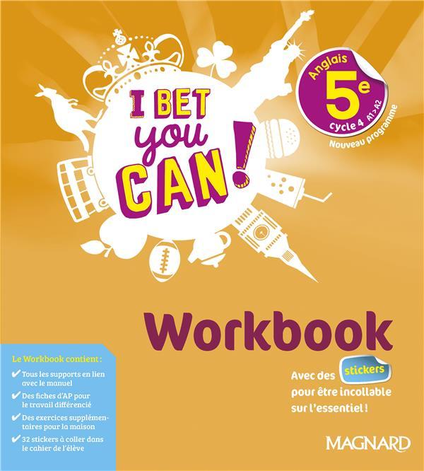 I BET YOU CAN !  -  ANGLAIS : 5E  -  WORKBOOK