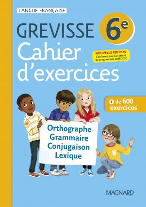 GREVISSE LANGUE FRANCAISE  -  6E  -  CAHIER D'EXERCICES CARRERE, ARIANE MAGNARD